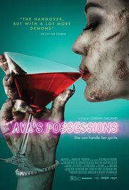 Ava's Possessions (2015) A young woman recovers from a demonic possession. (comedy-horror)