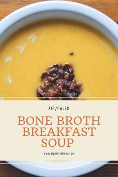 Bone Broth Breakfast Soup (AIP/Paleo) - or butternut squash sweet potato soup Chicken Bone Broth Recipe, Bone Broth Soup, Recipes With Bone Broth, Bone Broth Paleo, Healthy Recipes, Soup Recipes, Whole Food Recipes, Healthy Kids, Healthy Soups