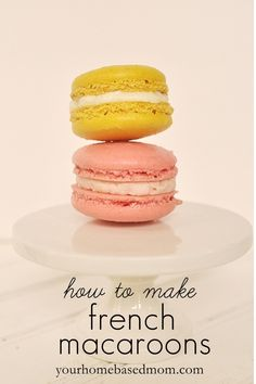 how to make french macaroons // always wanted to make these.