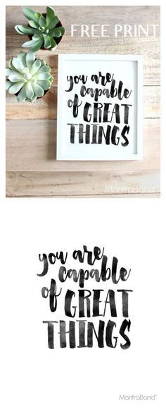Best Free Printables For Your Walls - You Are Capable Of Great Things Free Printable - Free Prints for Wall Art and Picture to Print for Home and Bedroom Decor - Crafts to Make and Sell With Ideas for the Home, Organization - Quotes for Bedroom, Living Room and Kitchens, Vintage Bathroom Pictures - Downloadable Printable for Kids - DIY and Crafts by DIY JOY http://diyjoy.com/free-printables-walls