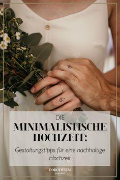 Sie möchten eine minimalistische Hochzeit feiern, wo Nachhaltigkeit ganz vorne steht? In unserem neuen Blogbeitrag finden Sie Tipps rund um Gestaltung, Hochzeitskleid und Deko! Blog, Engagement Rings, Wedding, Newlyweds, Sustainability, Getting Married, Minimalist, Marriage Dress, Round Round