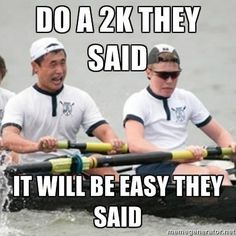 oh, rowing humor :-) join crew they said It'll be fun they said