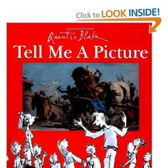 A to Z book with paintings; encourages looking and describing skills Tell Me a Picture: Quentin Blake: 9781845076870: Amazon.com: Books