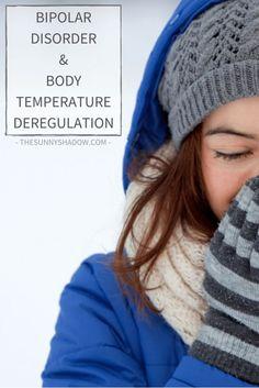 Bipolar Disorder & Body Temperature Deregulation
