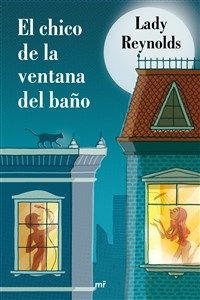 Buy El chico de la ventana del baño by Lady Reynolds and Read this Book on Kobo's Free Apps. Discover Kobo's Vast Collection of Ebooks and Audiobooks Today - Over 4 Million Titles! I Love Books, Good Books, Books To Read, My Books, Reading Books, Classic Literature, Classic Books, All About Me Book, John Green Books