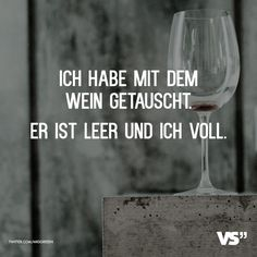 Er ist leer und ich voll Visual Statements®️ I swapped with the wine. He is empty and me full. Sayings / Quotes / Quotes / Fun / Funny / Funny / Fun / Laugh / Humor Funny Images, Funny Photos, Best Quotes, Life Quotes, Humor Quotes, Michelle Obama Quotes, Quotation Marks, Visual Statements, Photo Quotes