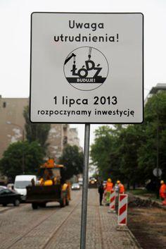 [Łódź Buduje] projekt lica znaku drogowego na czas remontów w Łodzi - rozpoczęcie inwestycji