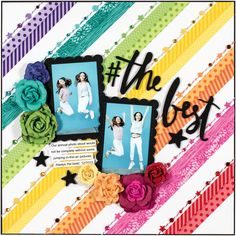 Make a Rainbow by Stacy Cohen for Scrapbook & Cards Today magazine
