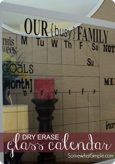 Looking for a way to get your family a bit more organized? This dry erase calendar is one of the most popular projects we've shared on Somewhat Simple! MATERIALS: Glass frame Sharpie marker R…