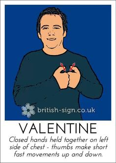 Valentine English Sign Language, Sign Language For Kids, Sign Language Phrases, Sign Language Alphabet, British Sign Language, Learn Sign Language, Learn Bsl, Learn To Sign, Makaton Signs