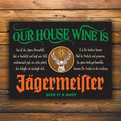 Our House Wine is Jagermeister by JustADog on Etsy, $35.00
