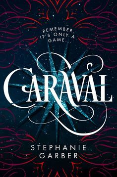 #CoverReveal: Caraval - Stephanie Garber
