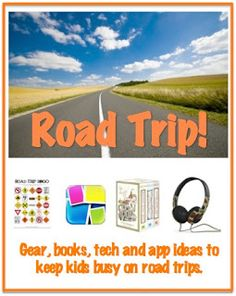 Family Road Trip : Books, Tech and Gadgets for Kids