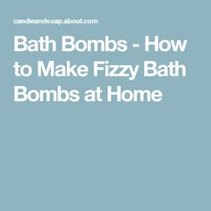 Bath Bombs - How to Make Fizzy Bath Bombs at Home