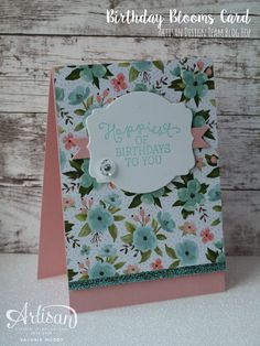 Stampin' Up! - Birthday Blooms Gift Set - Artisan Design Team Blog Hop - Stamping With Val - Valerie Moody; Independent Stampin' Up! Demonstrator. X