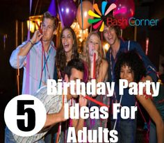 Birthday Party Ideas For Adult