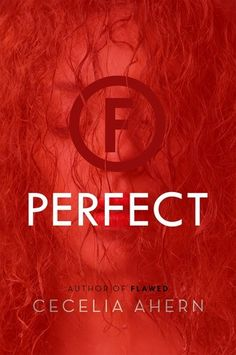 Perfect (Flawed, #2)