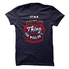 #Petst-shirt... Cool T-shirts  Worth :$22.00Purchase Now  Low cost Codes View pictures & photographs of  Its Caitlin factor, You Wouldnt Understand t-shirts & hoodies:For those who do not completely love our design, you possibly can SEARCH your fa....