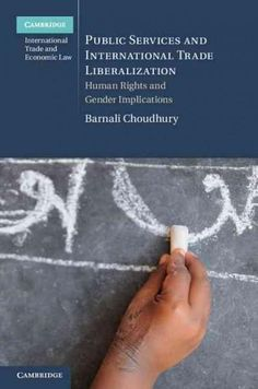 Public Services and International Trade Liberalization: Human Rights and Gender Implications