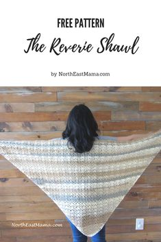 The Reverie Shawl is the perfect project for Mother's Day. This shawl works up quick. You can use any cotton yarn or a cotton blend yarn. Crochet With Cotton Yarn, Crochet Yarn, Crochet Vests, Crochet Edgings, Crochet Scarves, Crochet Motif, Crochet Patterns, Prayer Shawl Crochet Pattern, Prayer Shawl Patterns