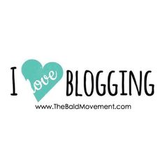 Do you LOVE Blogging?   We will be honored to have you join TBM and share your stories, other people's stories, personal experiences, etc in fronts of hundreds of women whose lives could truly benefit from YOU. For further details email contact@thebaldmovement.com #BLOGGER #BLOG #THEBALDMOVEMENT #ILOVEBLOGGERS #TBMBLOGGER #BALDIE #BALDISBEAUTIFUL