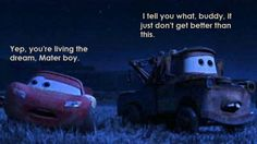 mater and lightning mcqueen Disney Cars Movie, Disney Cars Party, Car Party, Disney Disney, Disney Magic, Cars Movie Quotes, Disney Movie Quotes, Lightning Mcqueen Quotes, Battle Quotes