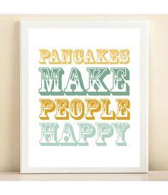 "Aqua & Yellow ""Pancakes Make People Happy"" print poster. $15.00, via Etsy."