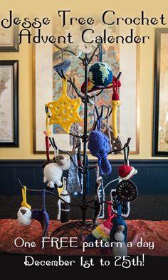 Crochet Kitten: The Jesse Tree Crochet Advent Calendar - one free pattern every day