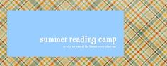 Everyday Reading: How to Host a Summer Reading Camp for Children
