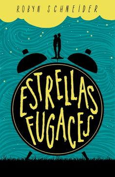 Buy Estrellas fugaces by Robyn Schneider and Read this Book on Kobo's Free Apps. Discover Kobo's Vast Collection of Ebooks and Audiobooks Today - Over 4 Million Titles! Cool Books, New Books, Books To Read, Book Memes, Book Quotes, Film Books, I Love Reading, Book Cover Art, Book Recommendations