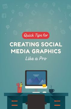 Quick tips to creating social media visual content like a professional designer