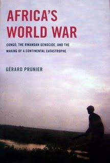 Gerard Prunier's Africa's World War.  A book that attempts to untangle the deadliest, and indeed one of the most complicated, wars since WWII.