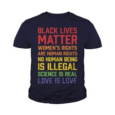 Black Lives Matter List TShirt #gift #ideas #Popular #Everything #Videos #Shop #Animals #pets #Architecture #Art #Cars #motorcycles #Celebrities #DIY #crafts #Design #Education #Entertainment #Food #drink #Gardening #Geek #Hair #beauty #Health #fitness #History #Holidays #events #Home decor #Humor #Illustrations #posters #Kids #parenting #Men #Outdoors #Photography #Products #Quotes #Science #nature #Sports #Tattoos #Technology #Travel #Weddings #Women