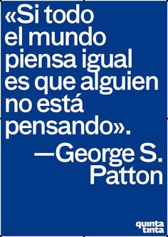 Frases de George S. Patton | PinFrases.com