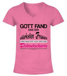 Dolmetscherin - Gott  #gift #idea #shirt #image #funny #job #new #best #top #hot #legal