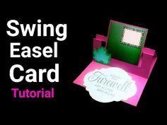 Easy Swing Easel Card Tutorial   DIY Greeting Card   Farewell Card   - YouTube Fancy Fold Cards, Folded Cards, Farewell Card, Easel Cards, Card Tutorials, Diy Tutorial, Cardmaking, Friendship, Greeting Cards