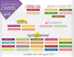 Discontinuing August 31st, 2014 Also take advantage of 10% off this month :-) Facebook Page: https://www.facebook.com/scentsybycharla Website: www.charladease.scentsy.ca