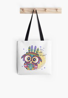 Wild owl warrior looking with big eyes and a funny quote, too wild for you? Tribal warrior bird with feathers crown and stone necklace with big eyes. • Millions of unique designs by independent artists. Find your thing. Large Bags, Small Bags, Feather Crown, Tribal Warrior, Canvas Bags, Big Eyes, Medium Bags, Stone Necklace, Cotton Tote Bags