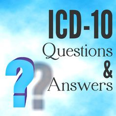 ICD-10 Questions and Answers #ICD10 #PT #OT #SLP #Medicare #Billing #FAQ
