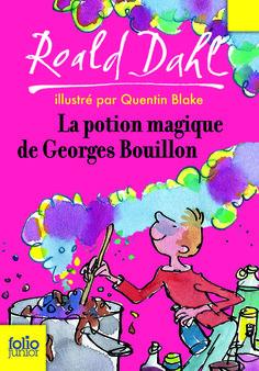 http://jaipasdidees.tumblr.com/post/142293280773/la-potion-magique-de-georges-bouillon-par-roald