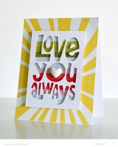 love you always *card kit only* by StephWashburn at @Studio_Calico