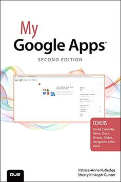My Google Apps (2nd Edition) by Patrice-Anne Rutledge http://www.amazon.com/dp/0789755041/ref=cm_sw_r_pi_dp_034Sub1YMCDPT