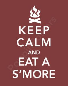 Keep Calm and Eat A S'more 5x7 print (featured in cocoa)-choose your color. $7.00, via Etsy.