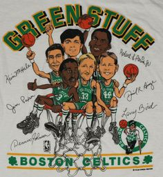 Vintage Boston Celtics caricature t-shirt. Cool item, but which imbecile decided to include Jim effing Paxson on this thing alongside the likes of Bird, McHale, Parish, DJ & Ainge? Celtics Basketball, I Love Basketball, Basketball Shirts, Basketball Legends, Larry Bird, Boston Celtics, Dennis Johnson, Robert Parish, Bill Walton