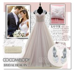 """""""Bridal Beauty"""" by angel-a-m ❤ liked on Polyvore featuring women's clothing, women, female, woman, misses, juniors and Cocomelody"""