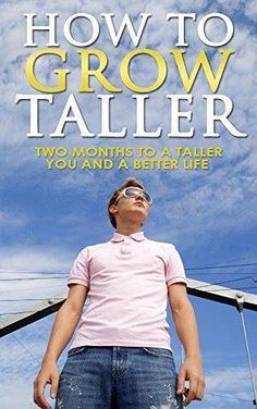 Do you know, How To Grow Taller Naturally! Some Tips and Tricks to Increase your…
