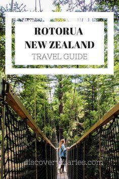 Travel Guide to Rotorua, New Zealand.