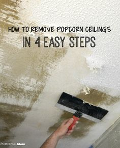 Architecture Of A Mom How To Remove Popcorn Ceiling In 4 Easy Steps