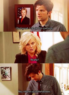 Quite possibly my favorite moment of Parks and Rec.  We've all had mornings like this..