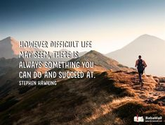 You Can Always Succeed at Something, No Matter What!